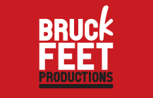 Bruckfeet Productions